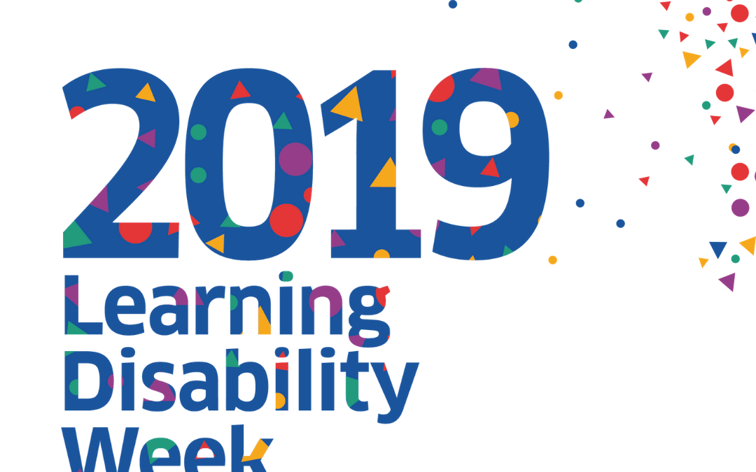 Learning Disability Week 17 – 23 June 2019